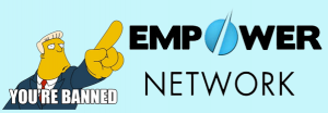 Empower Network Banned